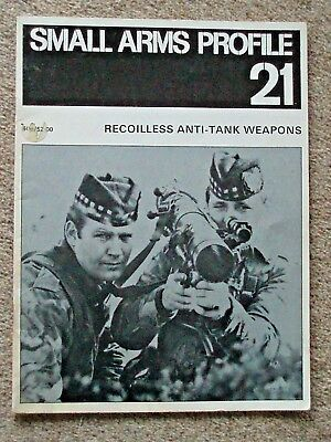 SMALL ARMS PROFILE No.21. Recoilless Anti-Tank Weapons. 20pp. Fully Illustrated.