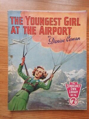Schoolgirls' Own Library #76 The Youngest Girl at the Airport - Denise Cowan VG+