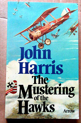 THE MUSTERING OF THE HAWKS JOHN HARRIS 1976 FIRST ARROW pb VERY GOOD
