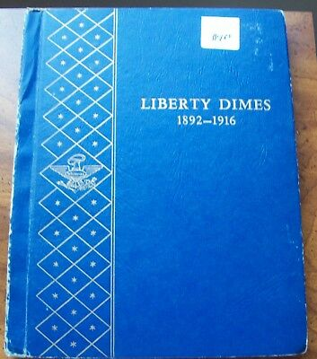 Whitman Liberty (Barber) Dime Album 1892-1916 With 37 Silver Coins