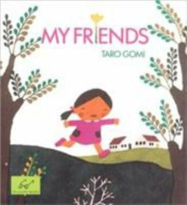 My Friends by Taro Gomi c1995, Paperback, NEW, We Combine Shipping