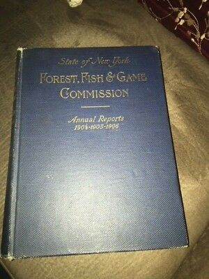 State of New York Forest Fish and Game Commission Annual Report 1904-05-06