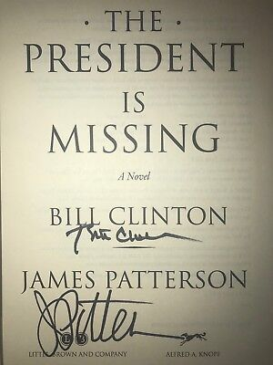 Bill Clinton James Patterson Signed Book The President Is Missing + Proof Ticket