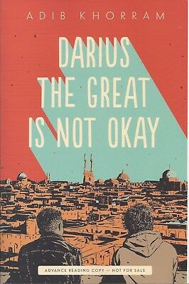 Darius the Great Is Not Okay by Adib Khorram Softcover ARC YA