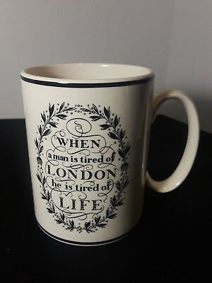 "THE LONDON MUG Wedgwood ""When A Man Is Tired Of London He Is Tired Of Life"""
