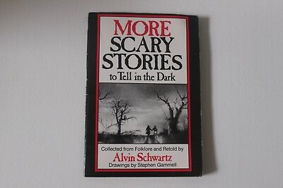 More Scary Stories To Tell In The Dark By Alvin Shwartz