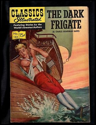 Classics Illustrated #132 Fn- Hrn150 (The Dark Frigate) Free Ship On $15+ Orders