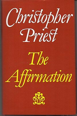 Christopher Priest THE AFFIRMATION / Faber hardcover First Edition 1981
