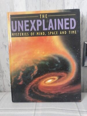 The Unexplained Mysteries Of Mind Space And Time