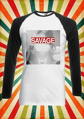 Sexy Savage Eat Hot Girl Lady Men Women Long Short Sleeve Baseball T Shirt 1521