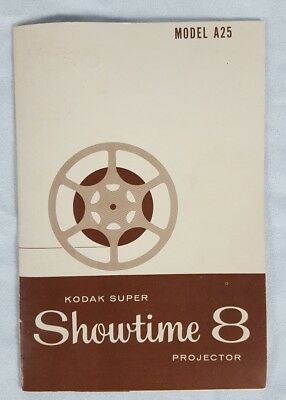 Kodak Super Showtime 8 Model A25 Movie Projector Instruction Manual Excellent