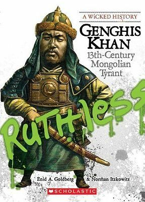 Genghis Khan: 13th Century Mongolian Tyrant (Wicked History)