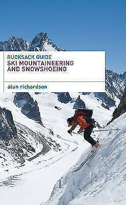 NEW - Rucksack Guide - Ski Mountaineering and Snowshoeing