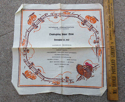 Orig WW2 1943 Menu Napkin Thanksgiving Dinner VA Los Angeles General Hospital
