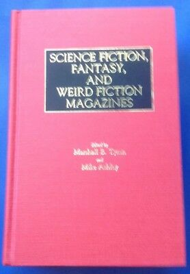 Marshall B Tymn & Mike Ashley - Science Fiction, Fantasy and Weird Fiction Mags