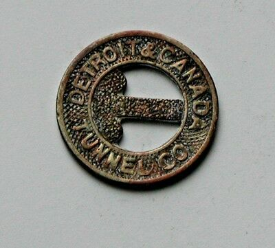 Vintage Detroit & Canada Tunnel Co Transit Token - Good For One Fare