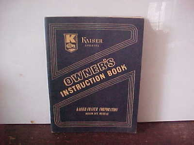 1947 Kaiser Special Owner's Instruction Book Clean 1st Edition
