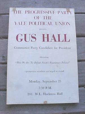 1970's GUS HALL at YALE University Poster Original Make Offer or BUY IT NOW