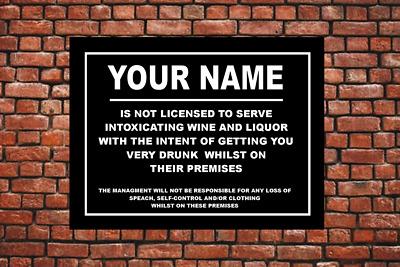 Personalised Man Cave Sign Home Shed Pub Bar Licensee FUNNY GIFT ALCOHOL LICENCE