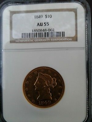 Gold $10 1849,  NGC AU 55, Pre Civil War! Beautiful Old Gold