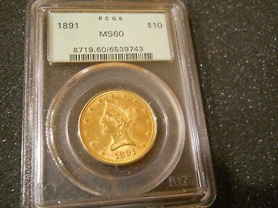 1891 P $10 Gold Eagle Liberty MS 60 OGH / Low Mintage Tough Date Coin