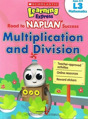 NEW Learning Express NAPLAN Success MULTIPLICATION & DIVISION L3 MATHS Ages 8-9