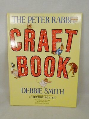 The Peter Rabbit Craft Book by Debbie Smith Beatrix Potter Warne HC 32 pages