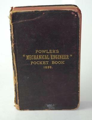 Fowlers Mechanical Engineer Pocket Book - 1899 - With Diary (Clean)
