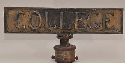 """Antique Solid Brass Old """"college"""" Heavy Street Vintage Sign"""