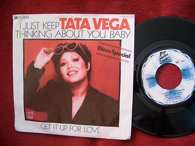 Tata Vega - I just keep thinking about you baby / Get it up for love   Top 45