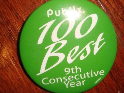 Publix 100 Best 9th Consecutive Year button / pin