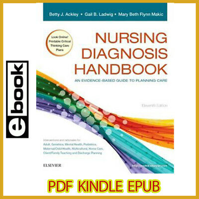 Nursing Diagnosis Handbook: An Evidence-Based Guide to Planning Care 11th Ed