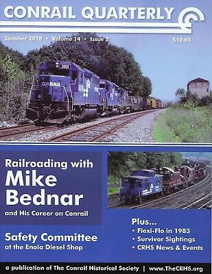 Conrail Quarterly: NEW Summer 2018 issue of The CONRAIL Historical Society