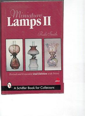Miniature Lamps II by Ruth Smith hc 2nd ed great shape a Schiffer book