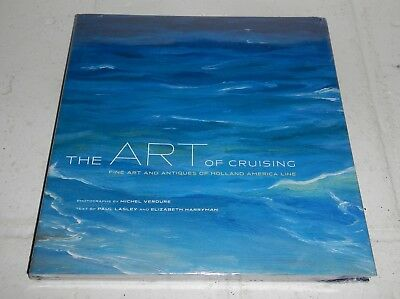 NEW The Art of Cruising Fine Art and Antiques Holland America Line Cruise Book