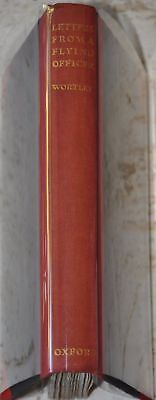 Letters from a Flying Officer by Rothesay Stuart Wortley 1928 Hardcover