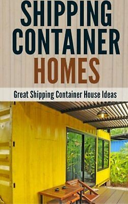 Shipping Container Homes Paperback Book House Ideas Housing Design Decorating