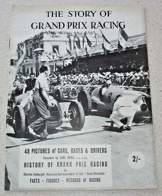 The Story of Grand Prix Racing c.1948. 28 pages, 48 pics of cars, races, drivers