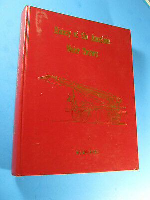 History Of The American Water Tower Hass Firefighting Fire Apparatus Book