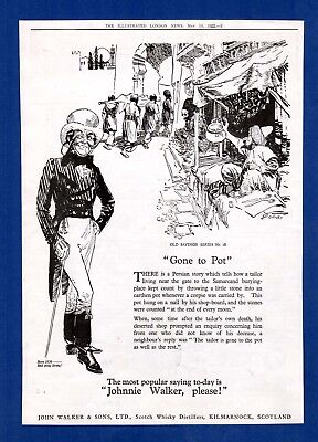 """JOHNNIE WALKER WHISKY - Old Sayings,  """"Gone to Pot""""    (1927 Advertisement)"""
