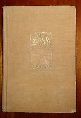 The Good Earth by Pearl S. Buck 1931 The John Day Company (Hard Cover, First Ed)