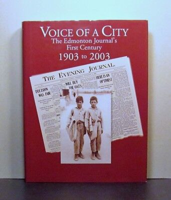 The Edmonton Journal, 1903-2003, Voice of a City,  Alberta