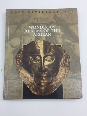 Lost Civilizations: The Wondrous Realms of the Aegean (Hardcover, 1999)
