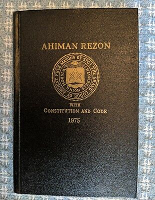 The AHIMAN REZON or Book Of The Constitutions, South Carolina 1975
