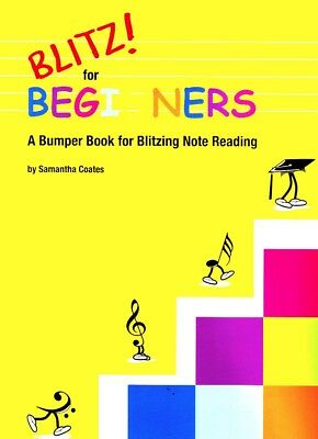 Samantha Coates - Blitz For Beginners: A Bumper Book for Blitzing Note Readin...
