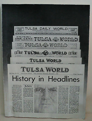 TULSA WORLD - HISTORY IN HEADLINES - Contains 95 Significant Front Pages -10x14