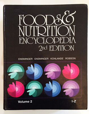 * * * Foods & Nutrition Encyclopedia 2nd Edition Ensminger I-Z * * *
