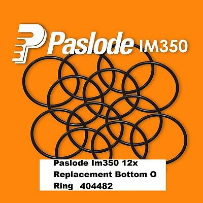 PASLODE 12 x REPLACEMENT IM350 BOTTOM ORING 404482 for Paslode Nailer IM350