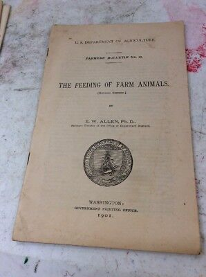 US DEPARTMENT OF AGRICULTURE FARMERS BULLETIN The Feeding Of Farm Animals 1901