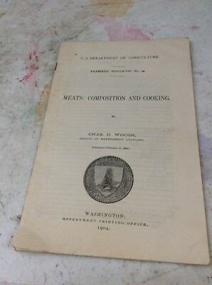 US DEPARTMENT OF AGRICULTURE FARMERS BULLETIN Meats Composition And Cooking 1904
